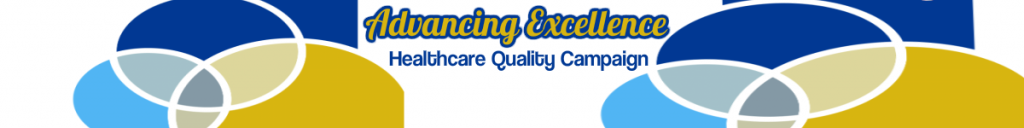 Advancing Excellence Quality Nursing Home Healthcare